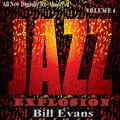 Bill Evans: Jazz Explosion, Vol. 4