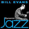 Dynamic Jazz - Bill Evans