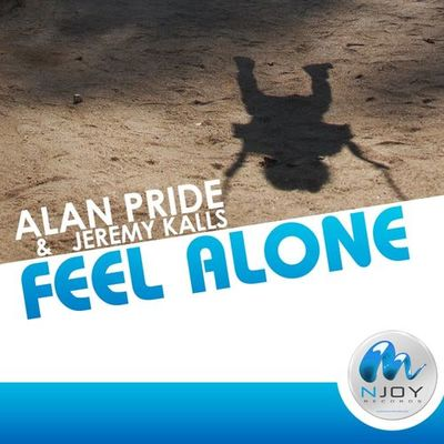 Feel Alone (Radio Edit) - Alan Pride