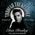 Playbak Originals Present - Through the Keyhole - Elvis Presley