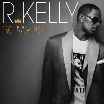 Be My #2 (Terry Hunter Remix) - R. Kelly