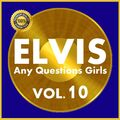 Any Questions Girls Vol. 10