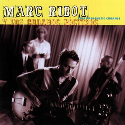 Postizo - Marc Ribot y Los Cubanos