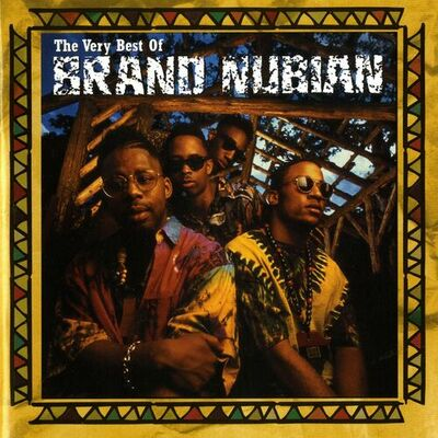 All For One (Explicit 2006 Remastered Version) - Brand Nubian