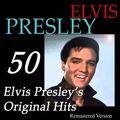 50 Elvis Presley's Original Hits