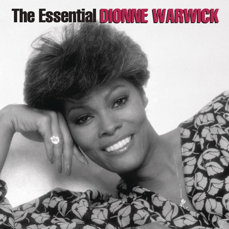 The Essential Dionne Warwick - The Arista Years