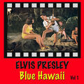 Blue Hawaii Vol. 1