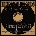 History Records - American Edition 71 - Ray Conniff, Vol. 1