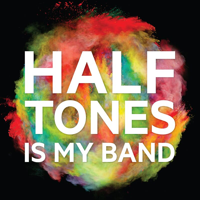 Halftones Is My Band