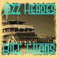 Jazz Heroes - Bill Evans