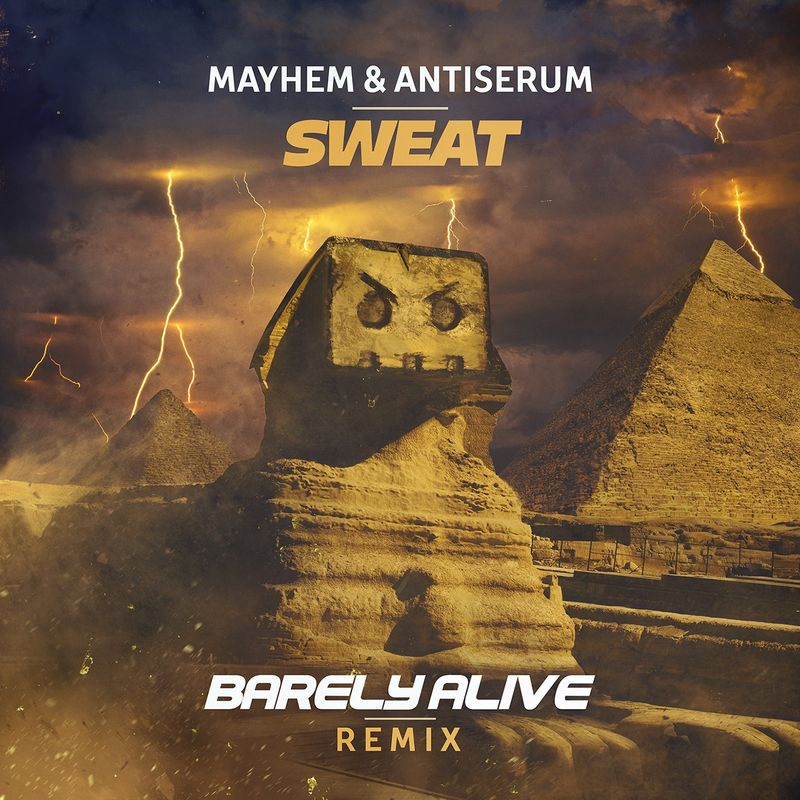 Sweat (Barely Alive Remix)