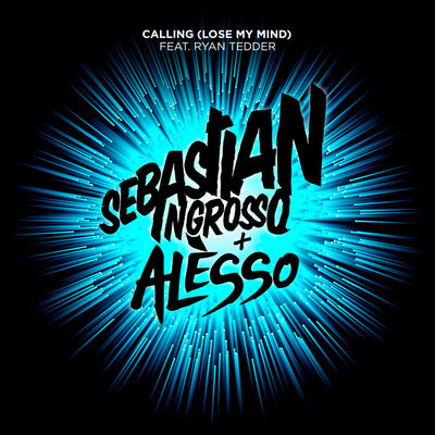 Calling (Lose My Mind) (Extended Club Mix) - Sebastian Ingrosso