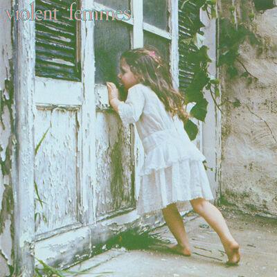 Blister in the Sun (2002 Remastered Version) - Violent Femmes