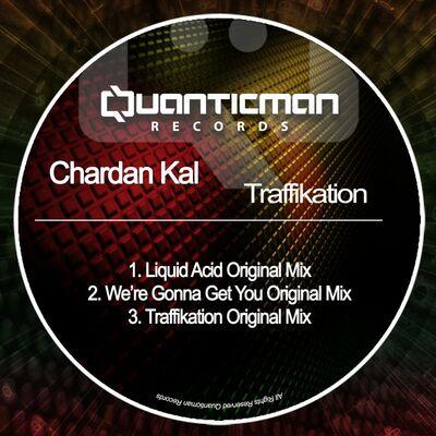 Liquid Acid (Original Mix) - Chardan Kal