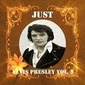 Just Elvis Presley, Vol. 2