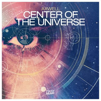Center Of The Universe (Original Radio Edit) - Axwell