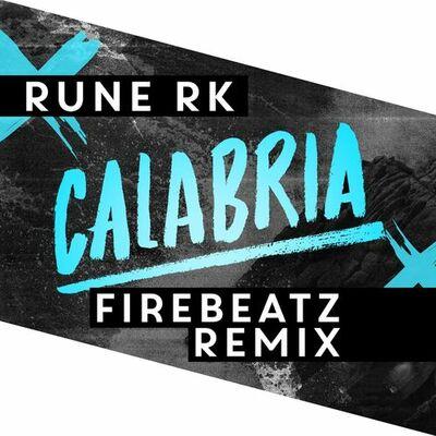 Calabria (Firebeatz Remix) - Rune RK