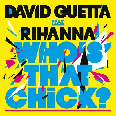 Who's That Chick ? (feat. Rihanna) [FMIF Remix] - David Guetta