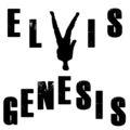 Elvis Genesis