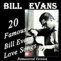 20 Famous Bill Evans' Love Songs