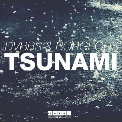 Tsunami - Dvbbs, Borgeous