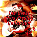 The Great Elvis Presley Collection, Vol. 6