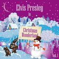 Elvis Presley in Christmas Wonderland, Vol. 1