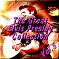 The Great Elvis Presley Collection, Vol. 5