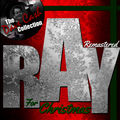 Remastered Ray for Christmas (The Dave Cash Collection)