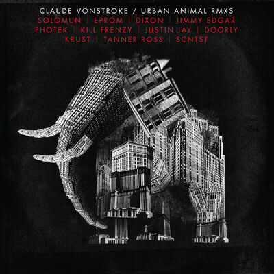Urban Animal (Dixon Dub Mix) - Claude VonStroke