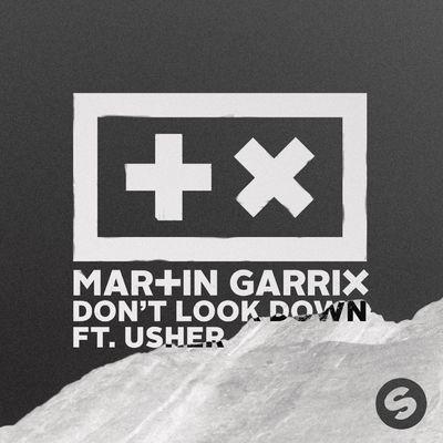 Don't Look Down - Martin Garrix