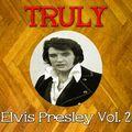 Truly Elvis Presley, Vol. 2