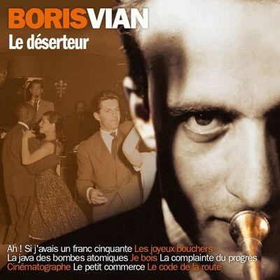 Boris Vian : Le Déserteur
