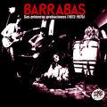 Pochette album Barrabas. Sus Primeras Grabaciones 1975