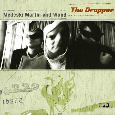 The Dropper - Medeski, Martin & Wood