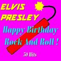 Happy Birthday Rock and Roll !