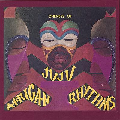 African Rhythms - Oneness of Juju