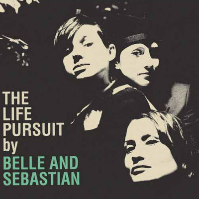 Dress Up In You - Belle and Sebastian