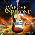 Above and Beyond - Monsters of Rock , Volume 18