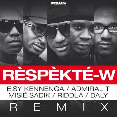 Rèspèkté-w (Remix) - Daly