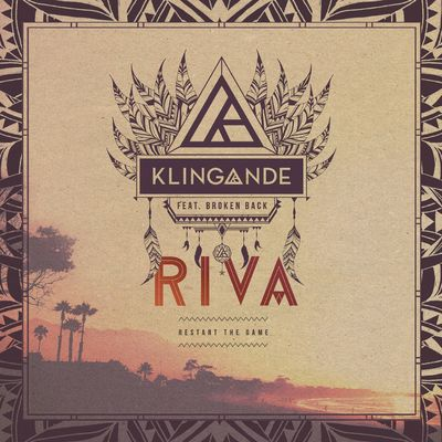 RIVA (Restart the Game) (Radio Edit) - Klingande