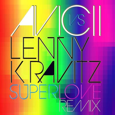 Superlove (Avicii vs. Lenny Kravitz) (Radio Edit) - Lenny Kravitz