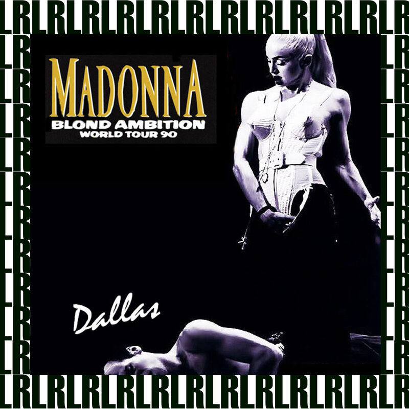 Blond Ambition World Tour, Dallas, May 7th, 1990 (Remastered, Live On Broadcasting)