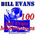 100 Bill Evans' Masterpieces