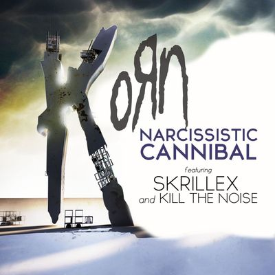 Narcissistic Cannibal (feat. Skrillex & Kill The Noise) - Korn