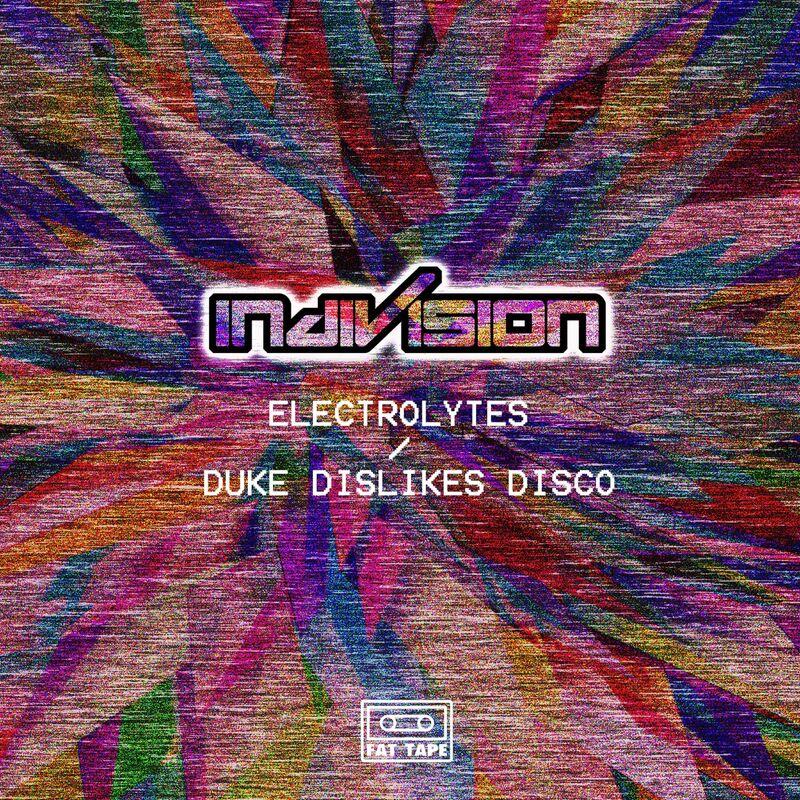 Electrolytes / Duke Dislikes Disco