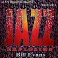 Bill Evans: Jazz Explosion, Vol. 2