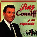 Ray Conniff y Su Orquesta