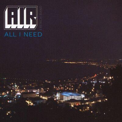All I Need (Edit) - Air