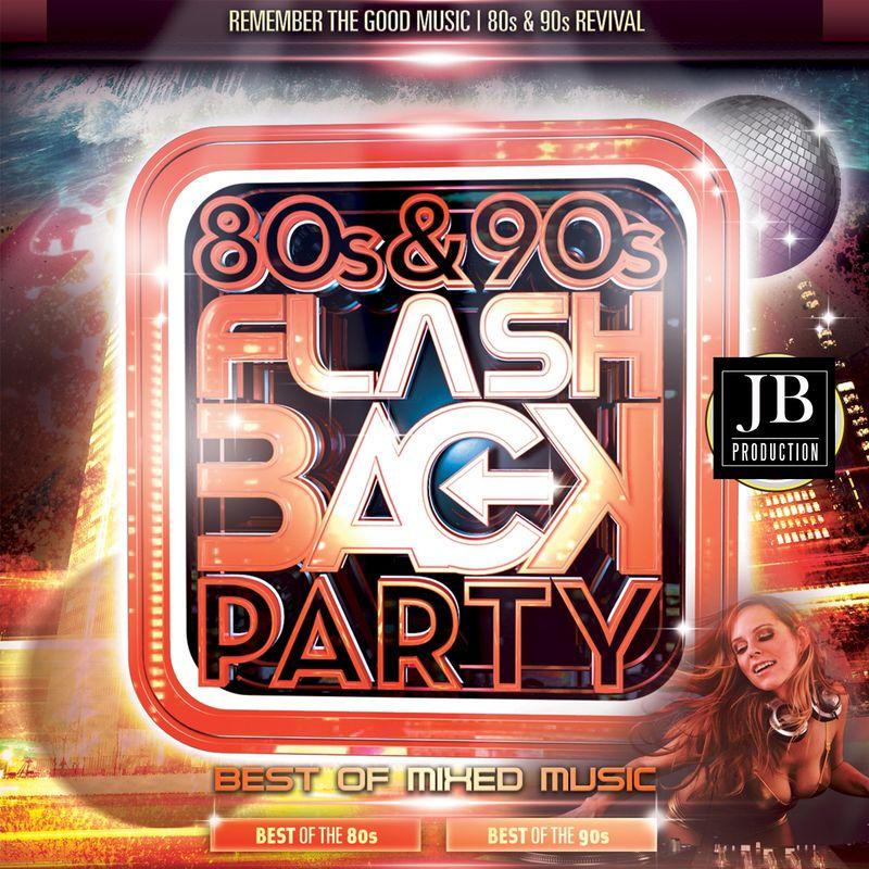 Flashback 80 90 Party